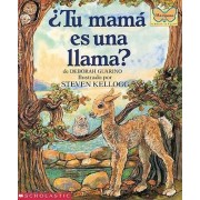 Tu Mama Es Una Llama? (Is Your Mama a Llama?) by Deborah Guarino