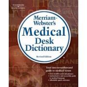 Merriam-Webster's Medical Desk Dictionary by Merriam-webster Inc.