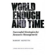 World Enough and Time by Robert C. Repetto