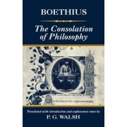 The Consolation of Philosophy by Patrick Gerard Walsh
