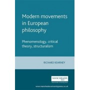 Modern Movements in European Philosophy by Richard Kearney