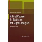 A First Course in Statistics for Signal Analysis by Wojbor Andrzej Woyczynski