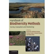Handbook of Biodiversity Methods by David Hill
