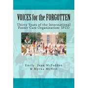 Voices for the Forgotten by Emily Jean McFadden