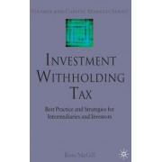 Investment Withholding Tax: Best Practice and Strategies for Intermediaries and Investors