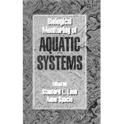 Biological Monitoring of Aquatic Systems by Stanford L. Loeb