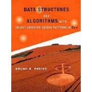 Data Structures and Algorithms with Object-Oriented Design Pattern in C++ by Bruno R. Preiss