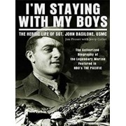 I'm Staying with My Boys by Jim Proser