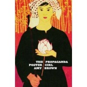 The Propaganda Poster Girl by Amy Brown