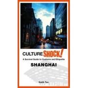 Cultureshock! Shanghai