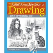 The Artist S Complete Book of Drawing