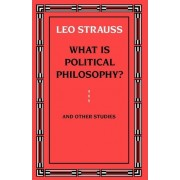 What is Political Philosophy? by Leo Strauss