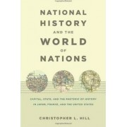 National History and the World of Nations by Rebecca Hill