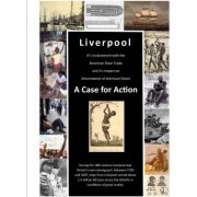 Liverpool's Involvement with American Slave Trade and Its Impact on Descendants by Descendants of American Slaves