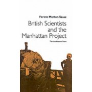 British Scientists and the Manhattan Project by Na Na