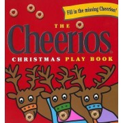 The Cheerios Christmas Play Book by Lee Wade