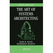 The Art of Systems Architecting by Mark W. Maier