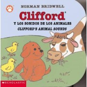 Clifford y los Sonidos de los Animales/Clifford's Animal Sounds by Norman Bridwell