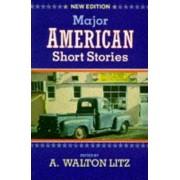 Major American Short Stories by A. Walton Litz