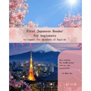 First Japanese Reader for Beginners by Miku Ono