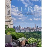 Life at the Top: New York's Most Exceptional Apartment Buildings
