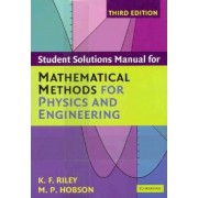 Mathematical Methods for Physics and Engineering by Ken F. Riley