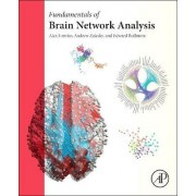 Fundamentals of Brain Network Analysis by Alex Fornito