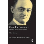 Complex Economics by Alan Kirman