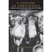 A Century of Ambivalence by Zvi Y. Gitelman