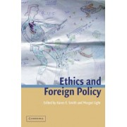 Ethics and Foreign Policy by Karen E. Smith