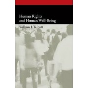 Human Rights and Human Well-being by William Talbott
