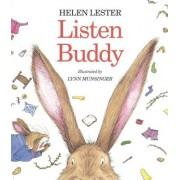 Listen, Buddy by Helen Lester