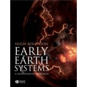 Early Earth Systems by Hugh R. Rollinson