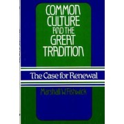Common Culture and the Great Tradition by Marshall William Fishwick