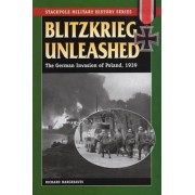 Blitzkrieg Unleashed by Richard Hargreaves