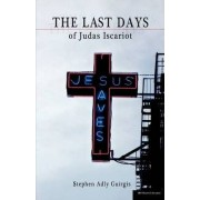 The Last Days of Judas Iscariot by Stephen Adly Guirgis