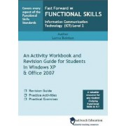 Fast Forward Functional Skills Information Communication Technology (ICT) Level 2 by Lorna Bointon