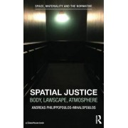 Spatial Justice by Andreas Philippopoulos-Mihalopoulos