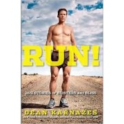 Run! by Ultramarathoner Dean Karnazes