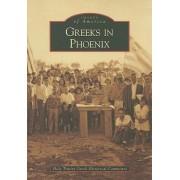 Greeks in Phoenix by Holy Trinity Greek Historical Committee