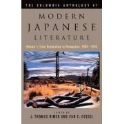 The Columbia Anthology of Modern Japanese Literature by J. Thomas Rimer