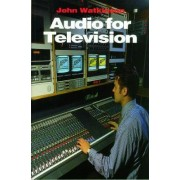 Audio for Television by John Watkinson