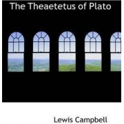 The Theaetetus of Plato by Lewis Campbell