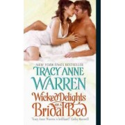 Wicked Delights of a Bridal Bed by Tracy Anne Warren