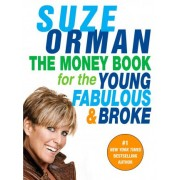 Money Book for the Young, Fabulous, and Broke by Suze Orman