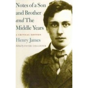 Notes of a Son and Brother' and 'the Middle Years' by Henry James