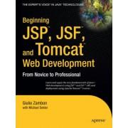 Beginning JSP, JSF and Tomcat Web Development by Giulio Zambon