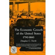 The Economic Growth of the United States by Douglass C. North