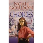 Choices by Noah Gordon