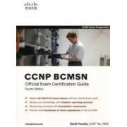 Ccnp Bcmsn Official Exam Certification Guide